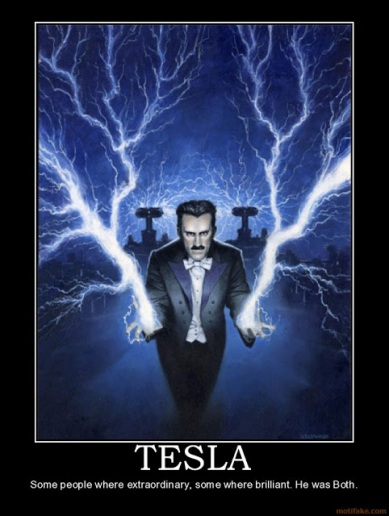 tesla-nikola-tesla-is-tha-man-demotivational-poster-1268935767